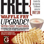 Granite City offers a FREE Waffle Fry upgrade this month